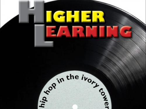 Higher Learning: Hip Hop in the Ivory Tower Cover Image
